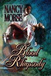 Blood Rhapsody: Soul Searchers Book I