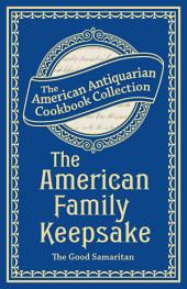 The American Family Keepsake: Or, People's Practical Cyclopedia