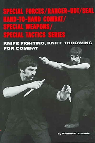 Knife Fighting  Knife Throwing for Combat PDF