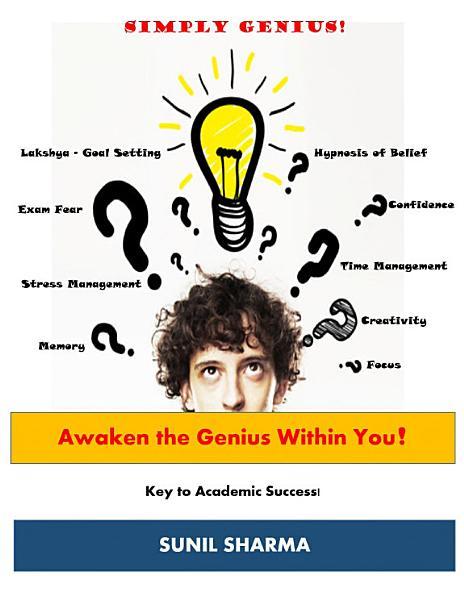Awaken The Genius Within You