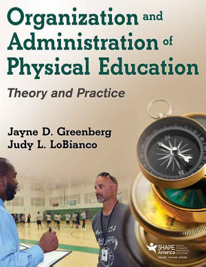 Organization and Administration of Physical Education