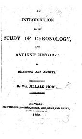 An Introduction to the study of Chronology, and Ancient History, etc. (Second edition.).