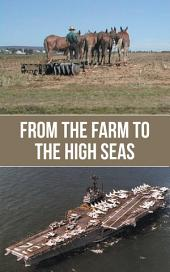 From the Farm to the High Seas