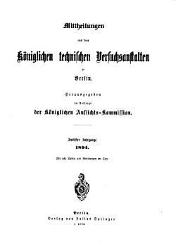 Mittheilungen aus den K  niglichen technischen Versuchsanstalten  zu Berlin PDF