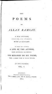 The Poems of Allan Ramsay: Volume 1