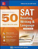 McGraw Hill Education Top 50 Skills for a Top Score  SAT Reading  Writing   Language  Second Edition