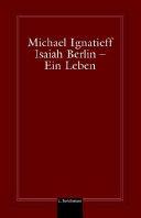 Isaiah Berlin   Ein Leben PDF