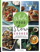 Whole Food Slow Cooked PDF