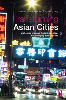 Transforming Asian Cities PDF