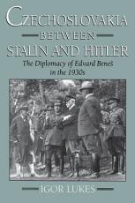Czechoslovakia between Stalin and Hitler PDF