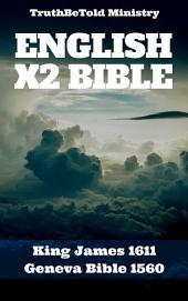 English X2 Bible: King James 1611 - Geneva Bible 1560