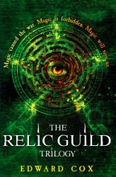 The Relic Guild Trilogy Book PDF