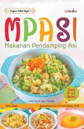 MPASI Makanan Pendamping ASI: Usia 6-12 Bulan