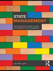 State Management: An Enquiry into Models of Public Administration & Management