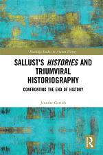 Sallust's Histories and Triumviral Historiography
