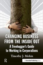 Changing Business from the Inside Out PDF