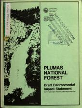 Plumas National Forest (N.F.), Land and Resource(s) Management Plan (LRMP): Environmental Impact Statement