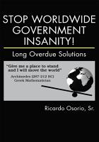 Stop Worldwide Government Insanity  PDF