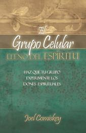 El Grupo Celular Lleno del Espíritu