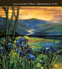 Louis Comfort Tiffany Masterpieces of Art PDF