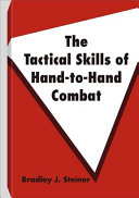 The Tactical Skills Of Hand-to-Hand Combat