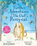 The Further Adventures of the Owl and the Pussy Cat