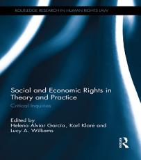Social and Economic Rights in Theory and Practice PDF