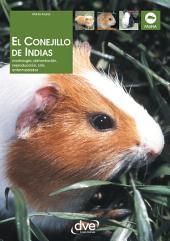 El Conejillo de Indias. Morfología, alimentación, reproducción, prevención y tratamiento de las enfermedades