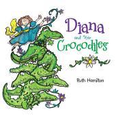 Diana and Her Crocodiles