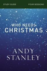 Who Needs Christmas Study Guide Book PDF