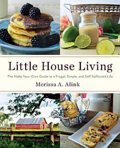 Little House Living Book