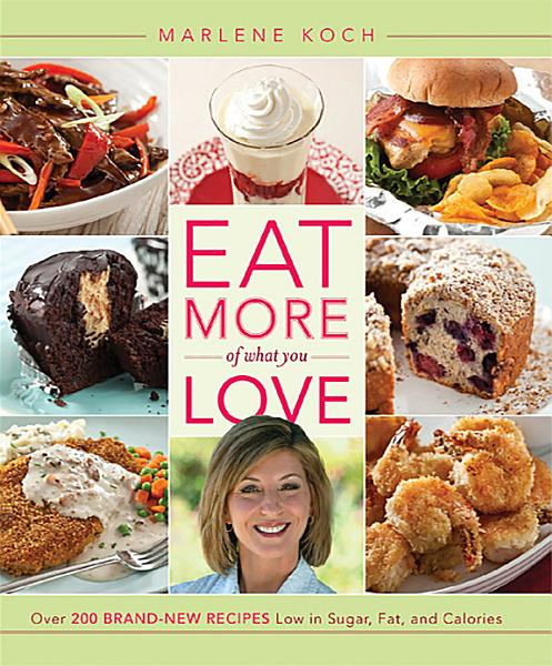 Download Eat More of What You Love Book