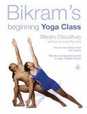 Bikram s Beginning Yoga Class PDF