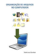 OrganizaÇÃo De Arquivos No Computador