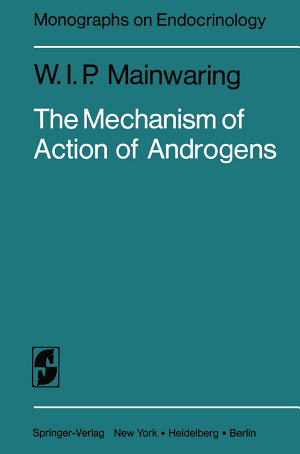 The Mechanism of Action of Androgens