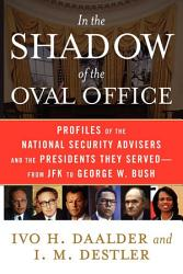 In The Shadow Of The Oval Office Book PDF