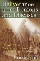 Deliverance from Demons and Diseases PDF