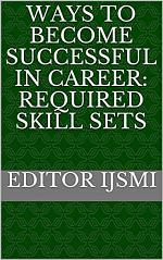 Ways to become successful in career: Required skill sets
