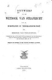 Ontwerp van een wetboek van strafrecht voor de europeanen in Nederlandsch-Indie: met memorie van toelichting