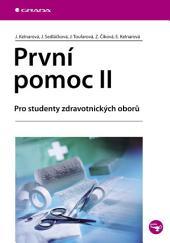 První pomoc II: Pro studenty zdravotnických oborů