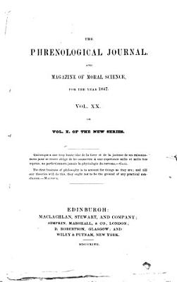 The Phrenological Journal  and Magazine of Moral Science PDF