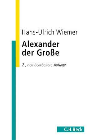 Alexander der Gro  e PDF