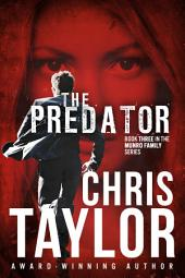 THE PREDATOR - Book Three of the Munro Family Series: The Munro Family Series