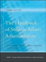 The Handbook Of Student Affairs Administration Book PDF