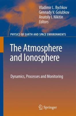The Atmosphere and Ionosphere PDF