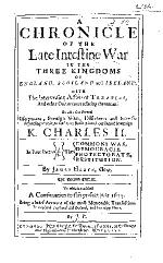 A Chronicle of the Late Intestine War in the Three Kingdoms of England, Scotland and Ireland