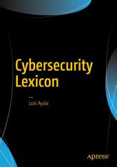 Cybersecurity Lexicon