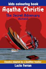 The Secret Adversary (Illustrated) - Kids Colouring Book