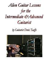 Alien Guitar Lessons for the Intermediate   Advanced Guitarist PDF