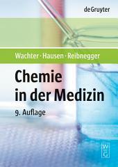 Chemie in der Medizin: Ausgabe 9
